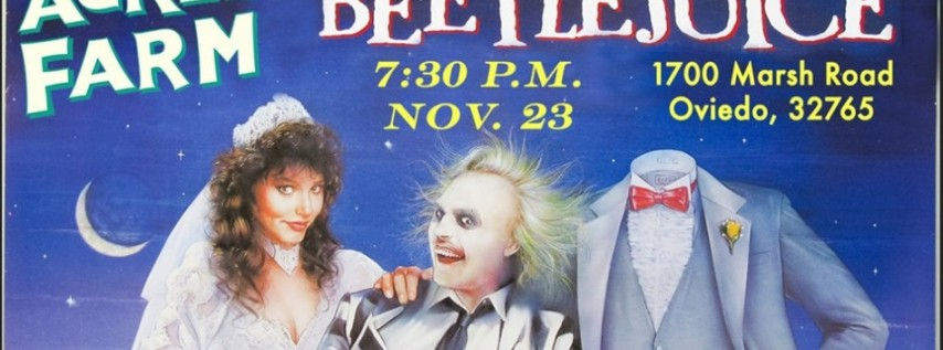 Movie Night at the Farm - Beetlejuice