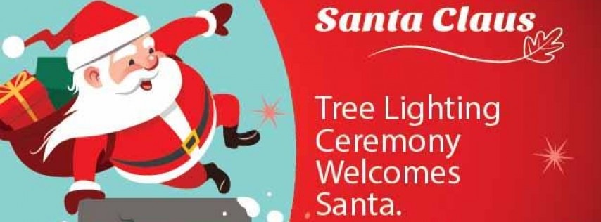 Santa's Arrival/Tree Lighting Ceremony