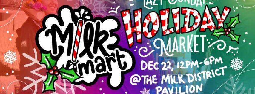Milk Mart - Lazy Shoppers Holiday Market