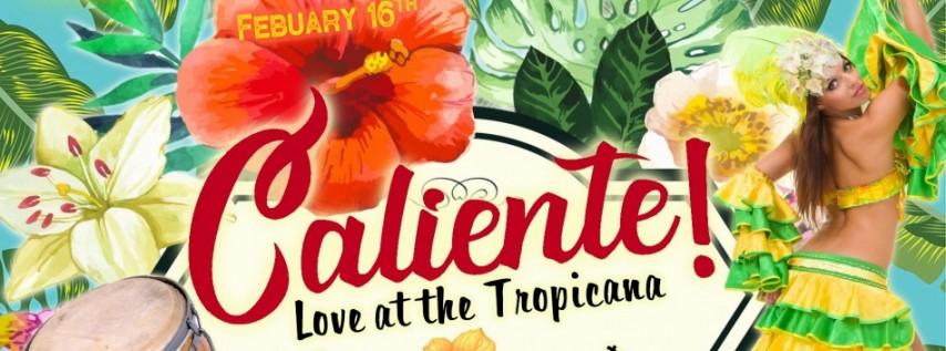 Caliente- A Spicy Valentine's Burlesque Cabaret