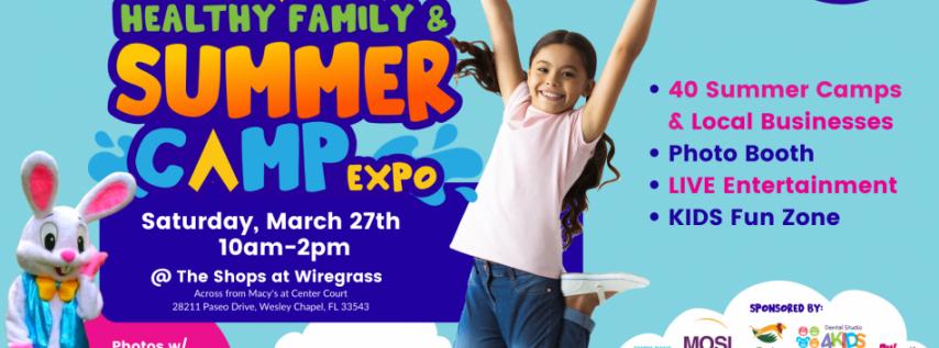 Healthy Family & Summer Camp Expo