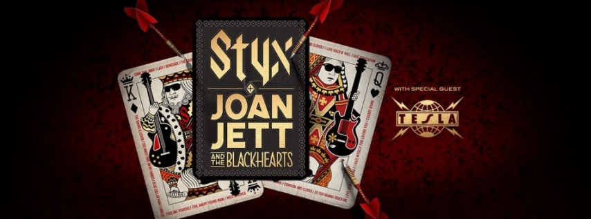 Styx / Joan Jett & The Blackhearts with special guests Tesla