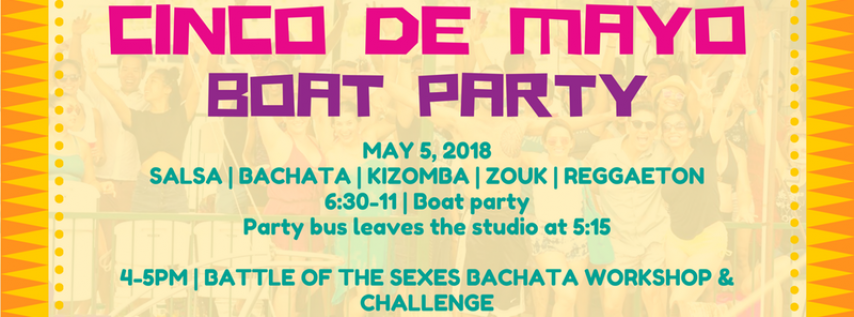 IM Cinco de Mayo Boat Party & Bachata Challenge