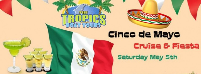 Cinco de Mayo Cruise & Fiesta!
