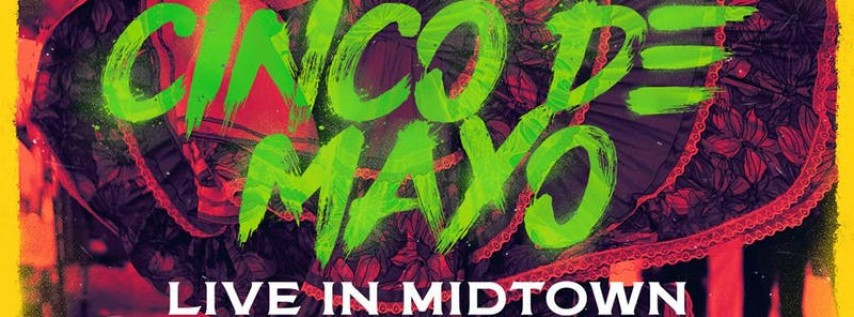 Cinco De Mayo in Midtown