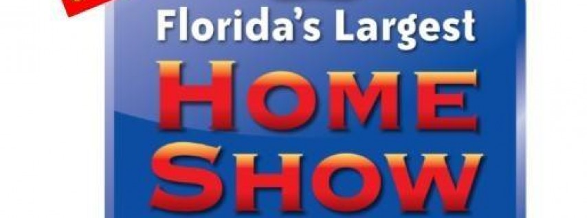 Florida's Largest LABOR DAY Home Show 2019