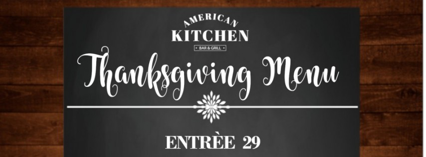 Thanksgiving Day at American Kitchen Bar & Grill