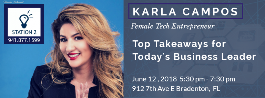Top Takeaways For Business Leaders W/ Entrepreneur Karla Campos