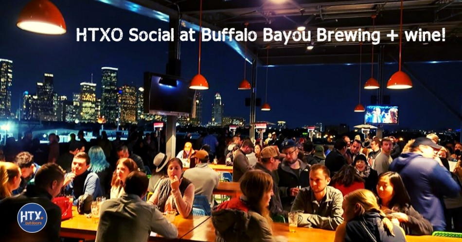 HTXO Social at Buffalo Bayou Brewing + wine!