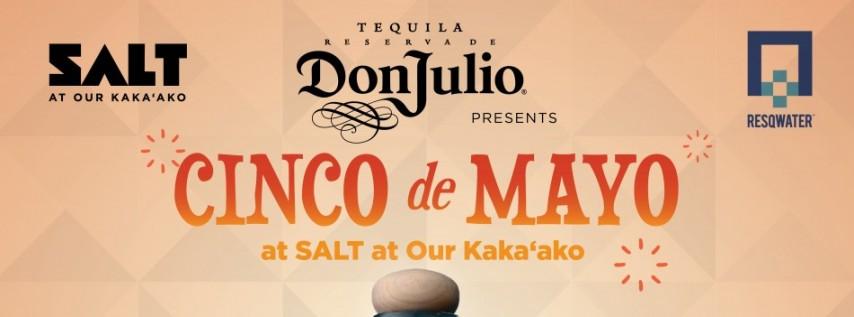 Food and Fun at SALT at Our Kaka'ako Cinco De Mayo Celebration