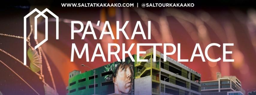 PAʻAKAI MARKETPLACE BRINGS CULTURE, MUSIC AND FUN, AT SALT AT OUR KAKAʻAKO