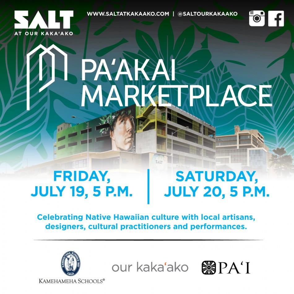 DISCOVER NATIVE HAWAIIAN ARTISTS, MUSIC AND CRAFTS, AT PAʻAKAI MARKETPLACE, AT SALT AT OUR KAKAʻAKO