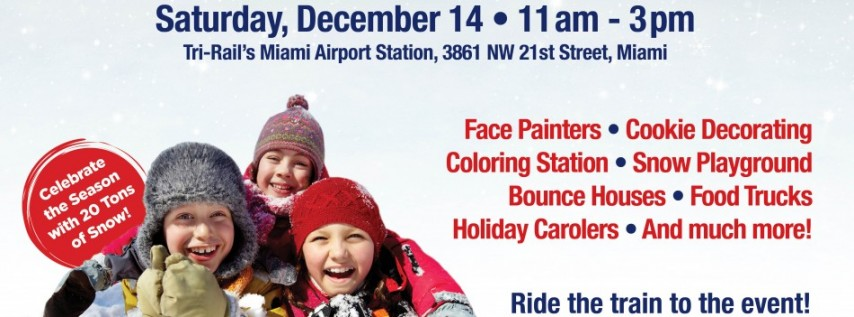 Tri-Rail's Winter Wonderland Celebration