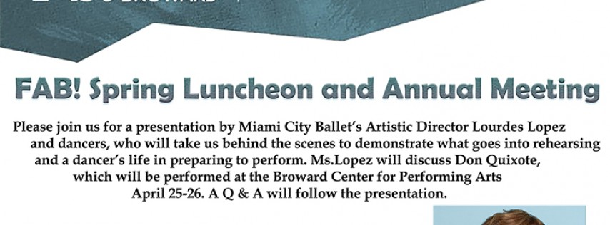 FAB! Spring Luncheon to Feature Miami City Ballet's Lourdes Lopez at Broward Cen