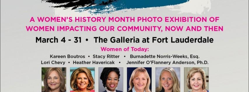 "History Fort Lauderdale Presents ""Women Trailblazers: Champions of Change - Brow"