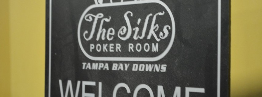 Silks poker room tournaments