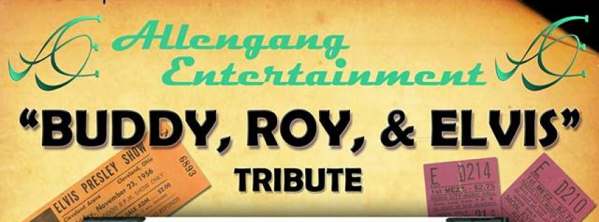 Buddy, Roy, and Elvis Tribute