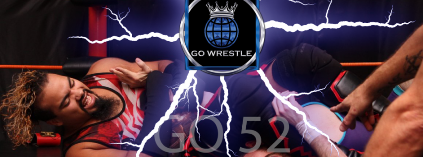 Go Wrestle 52: Daytona's Live Pro Wrestling Saturday Feb 24th