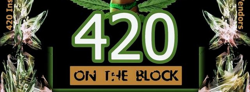 420 On The Block