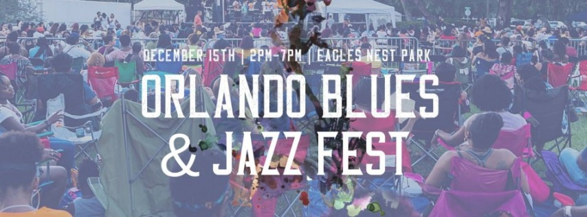 Orlando Blues & Jazz Fest (Christmas Edition)