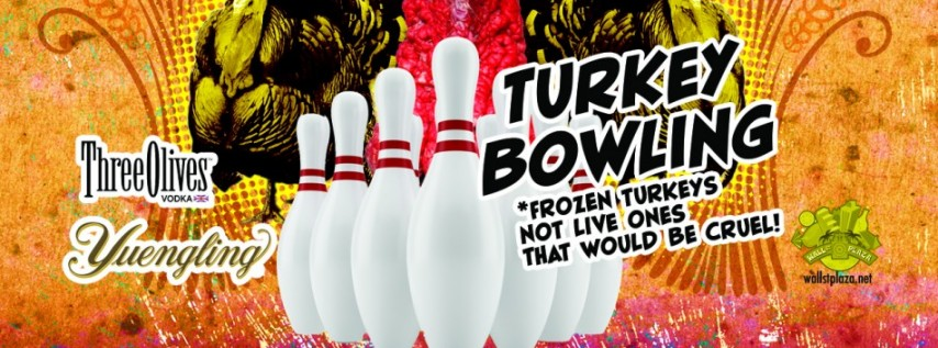 Night B4 Thanxgiving Block Party & Turkey Bowling!