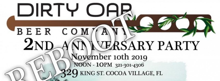 Dirty Oar's 2nd Anniversary Party