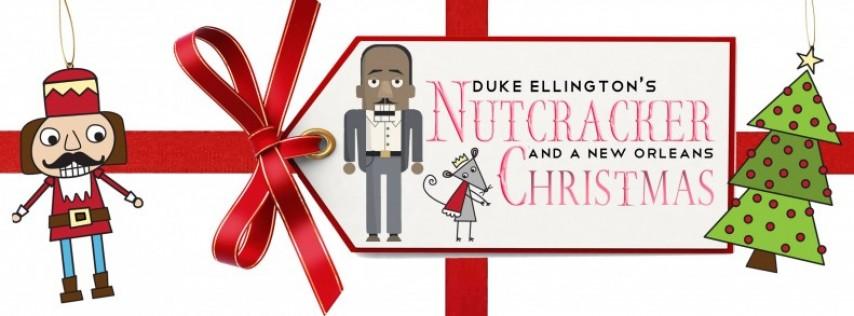 Duke Ellington's Nutcracker & A New Orleans Christmas