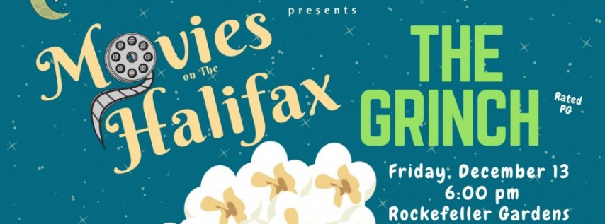 Movies on the Halifax: The Grinch