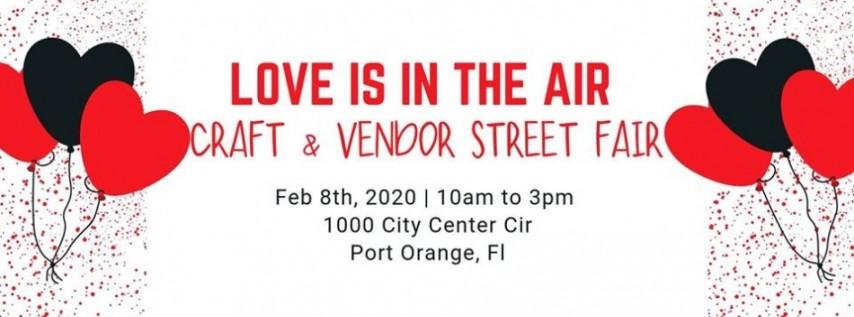 Love is in the Air Valentine's Craft & Vendor Street Fair