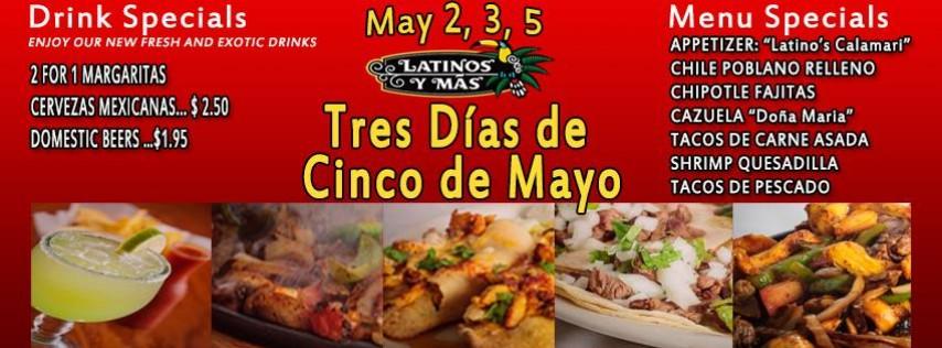 Three Days of Cinco de Mayo