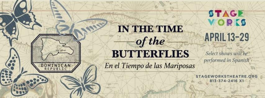 In the Time of the Butterflies/ En el Tiempo de las Mariposas- En Español