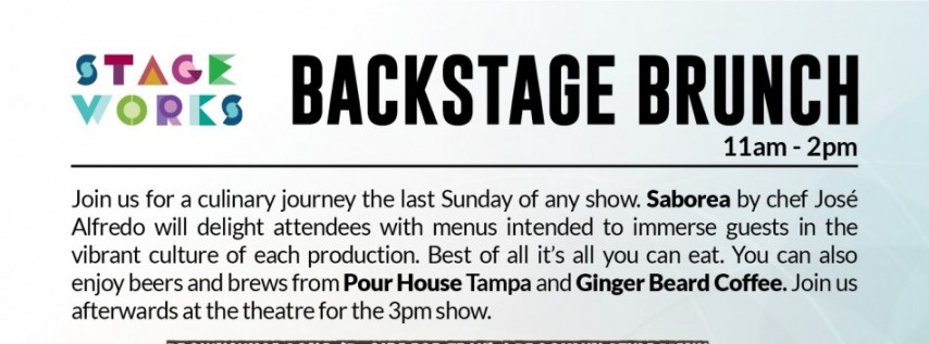 Stageworks Theatre: Backstage Brunch