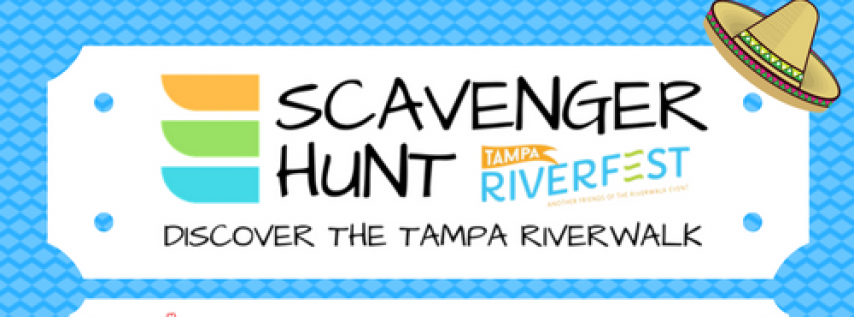Scavenger Hunt at Tampa Riverfest 2018 - Cinco de Mayo