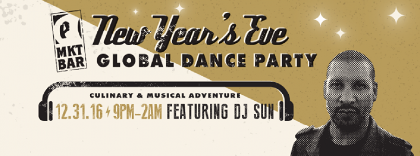 NYE Global Dance Party with DJ SUN at MKT BAR
