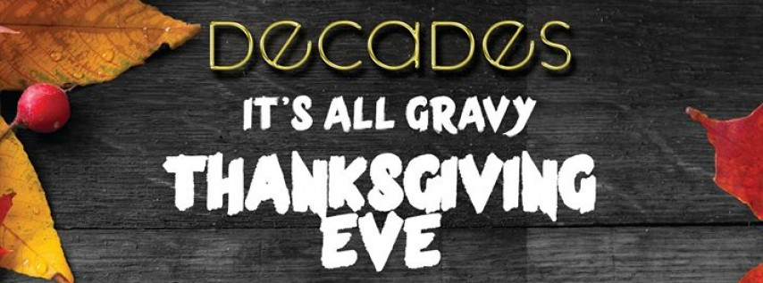 It's All Gravy - Thanksgiving Eve Party!