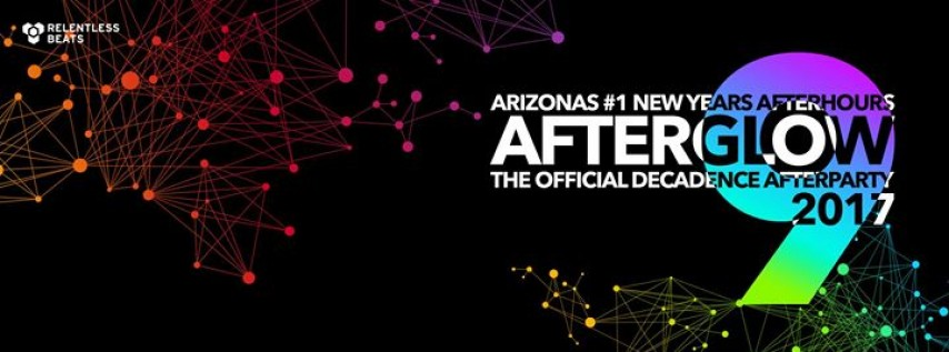 Afterglow - Official Decadence NYE Afterparty