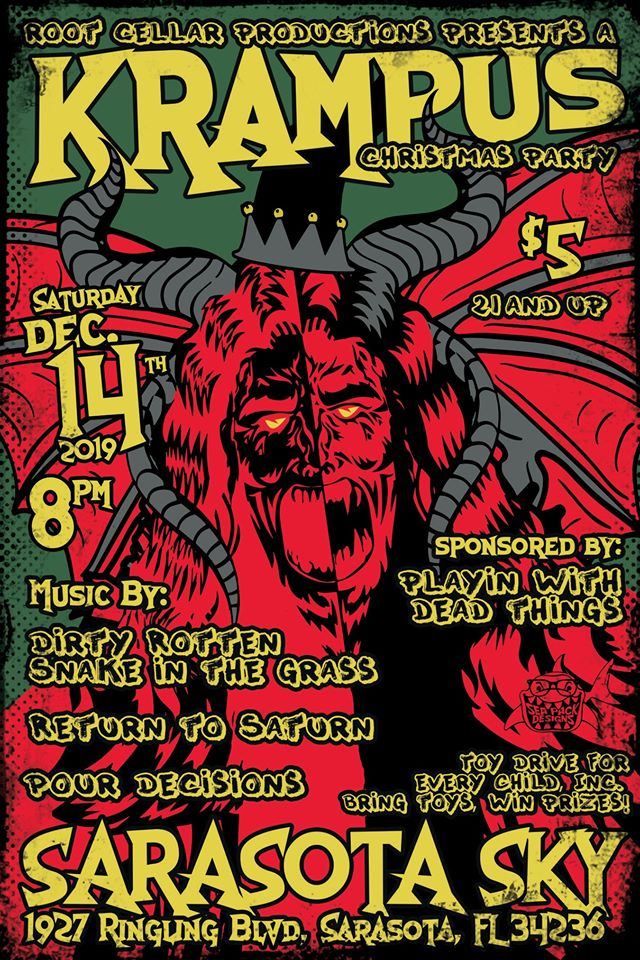 Krampus Party! Dirty Rotten Snake, Return2Saturn, Pour Decisons
