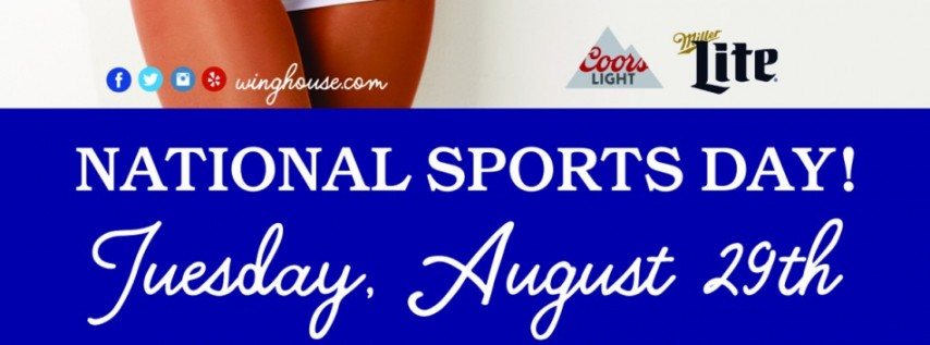 Celebrate National Sports Day August 29th at The WingHouse Bar + ...