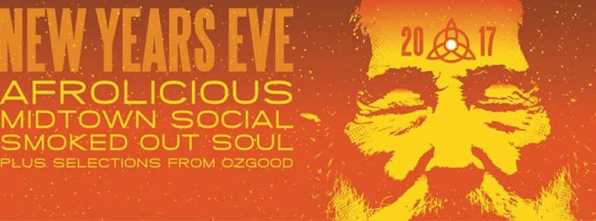 New Year's Eve w/ Afrolicious / Midtown Social / Smoked Out Soul