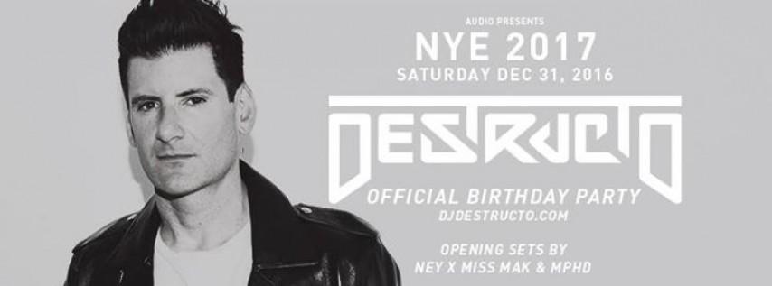 NYE 2017 w/ Destructo // Audio SF // Saturday, December 31st