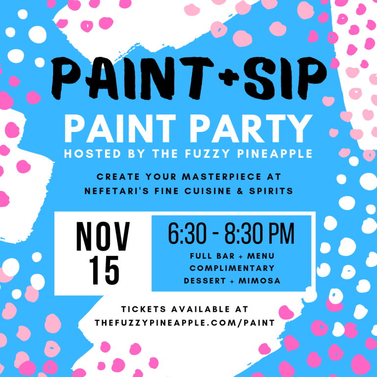 Paint and Sip Paint Party at Nefetari's By The Fuzzy Pineapple