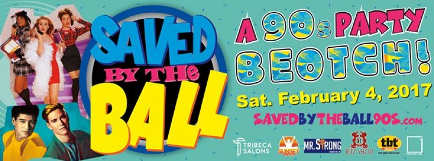 Saved By The Ball Tampa S 1 90s Party Beotch Tampa