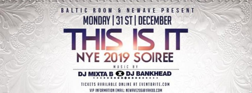 New Years Eve 2019 Soiree at Baltic ROOM 12/31