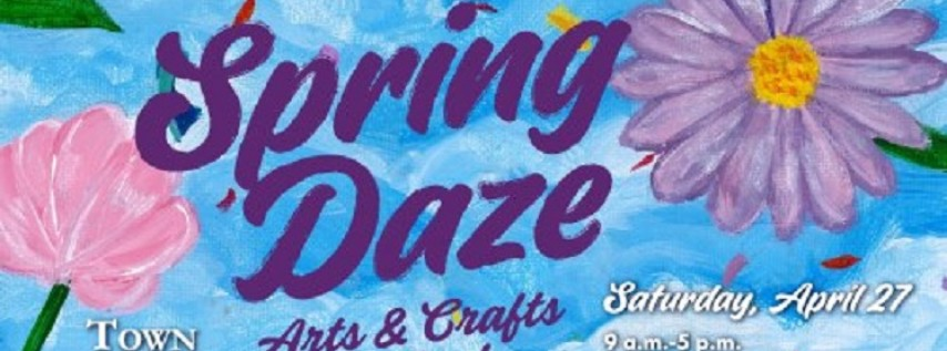 26th annual Spring Daze Arts & Crafts Festival