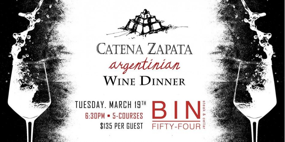 Catena Zapata Wine Dinner at Bin Fifty-Four