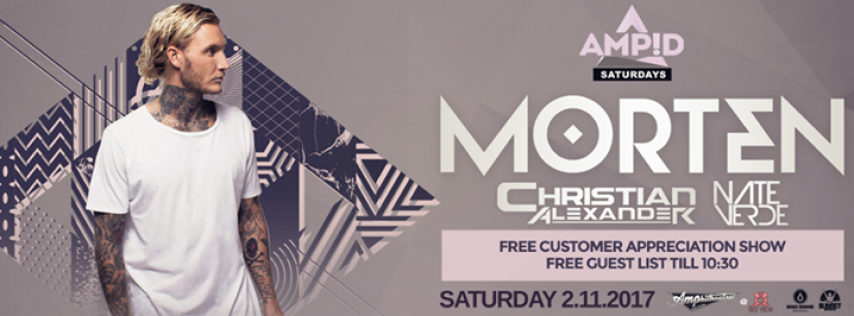 Morten - Free Guest List for AMP!D Saturdays - Tampa, FL