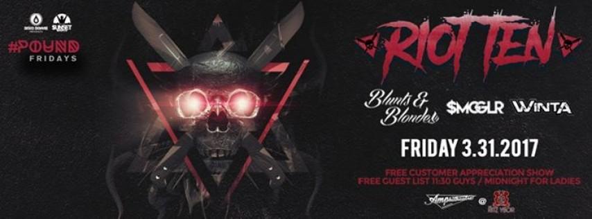 Riot Ten – Free Guest List - #Pound Fridays – Tampa, FL