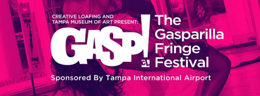 Gasp! The Gasparilla Fringe Festival 2017