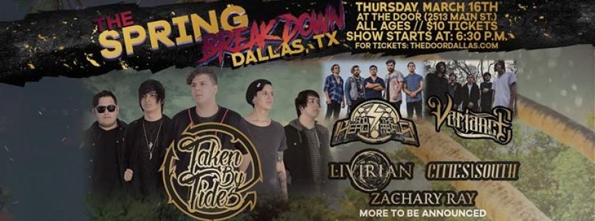 The Spring Breakdown Dallas (Taken By Tides, Livirian + More)