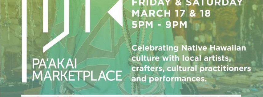 Two-Day Pa'akai Marketplace at SALT at Our Kaka'ako (March 17 & 18)